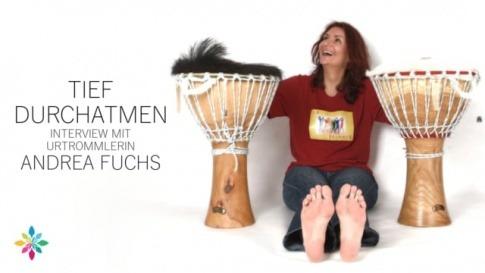 Tief durchatmen mit Urtrommlerin Andrea Fuchs