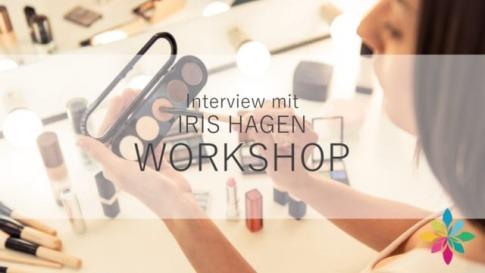 Iris Hagen spricht im Interview über ihren Make-up Workshop