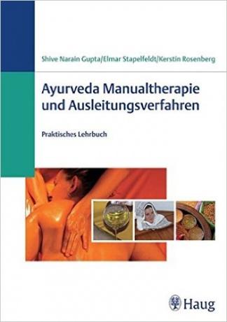 Ayurveda Manualtherapie und Ausleitungsverfahren von Kerstin Rosenberg