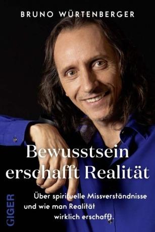 Buch Bewusstsein erschafft Realität von Bruno Würtenberger