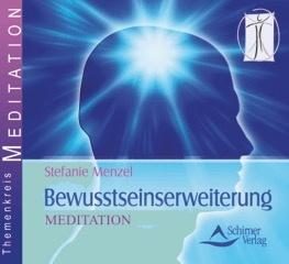 Bewusstseinserweiterung - Geführte Meditationen in den Mikro- und den Makrokosmos