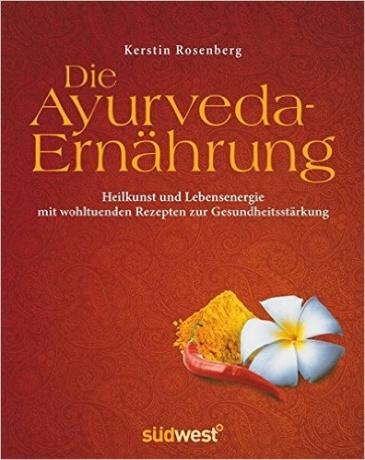 Buch Die Ayurveda Ernährung von Kerstin Rosenberg