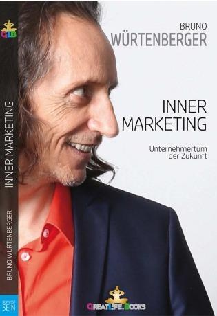 """Buch """"Inner Marketing"""" von Bruno Würtenberger"""