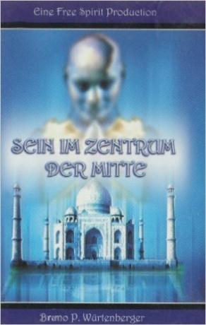 Buch Sein im Zentrum der Mitte von Bruno Würtenberger