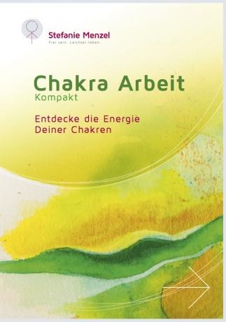 Chakra Arbeit kompakt von Stefanie Menzel