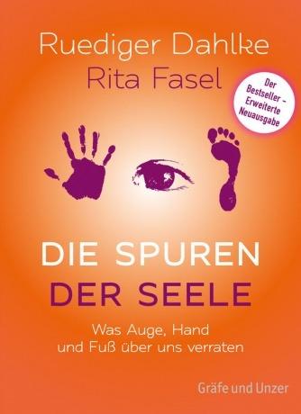 Die Spuren der Seele Buch von Dr. Ruediger Dahlke