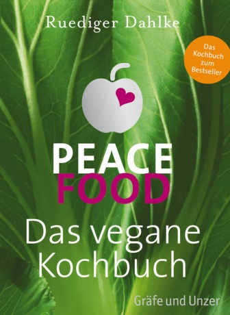 Peace Food ist das vegane Kochbuch Autor Dr. Ruediger Dahlke