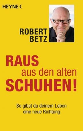 Buch Raus aus den alten Schuhen von Robert Betz