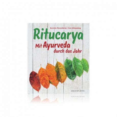 Ritucarya mit Ayurveda durchs Jahr von Kerstin Rosenberg