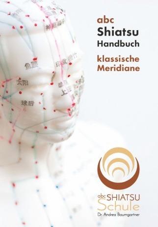 Handbuch: Klassische Meridiane von ABC Shiatsu