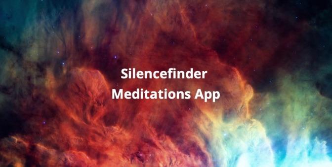 Silencefinder Meditations App