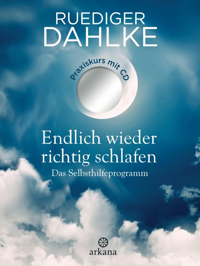 Endlich wieder richtig schlafen Selbsthilfebuch von Dr. Ruediger Dahlke